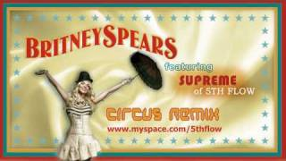 Britney Spears - Circus (Remix) ft Supreme of 5th Flow
