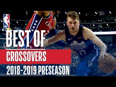 The Best Crossovers of the 2018-2019 NBA Preseason