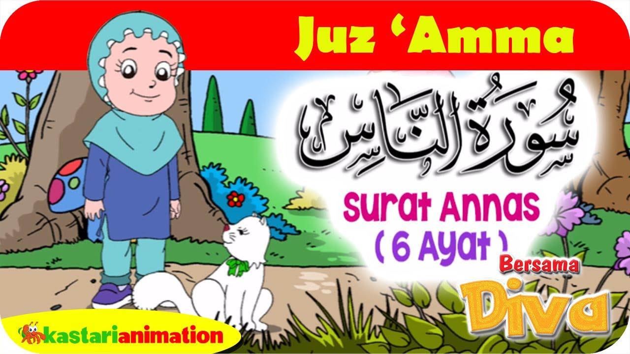QS. ANNAAS | Mengaji Juz Amma bersama Diva | Kastari Animation Official
