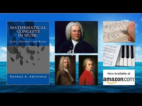 Music and Math. Mathematical Concepts in Music. Scales Harmony and Ratios. Math and Music - YouTube