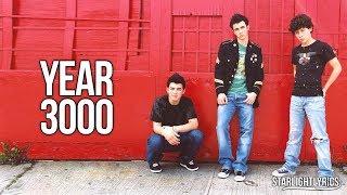 Jonas Brothers - Year 3000 (Lyrics) HD