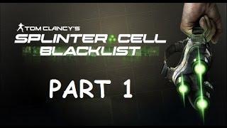 Splinter Cell: Blacklist Walkthrough Part 1 PS3