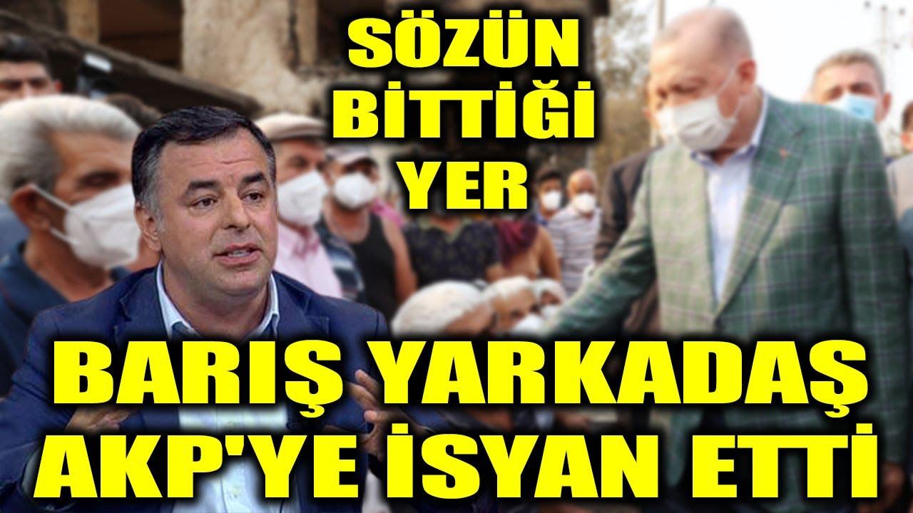 Sözün bittiği yer! Barış Yarkadaş AKP'ye isyan etti