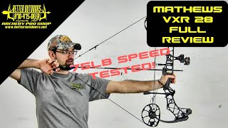 2020 Mathews Archery VXR28 Review & Speed Test