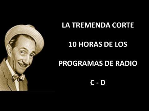 LA TREMENDA CORTE - RADIO - EPISODIOS C/D
