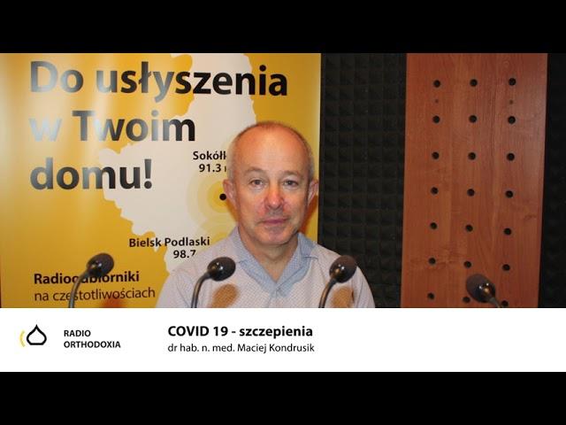 Szczepienia - dr hab. n. med. Maciej Kondrusik