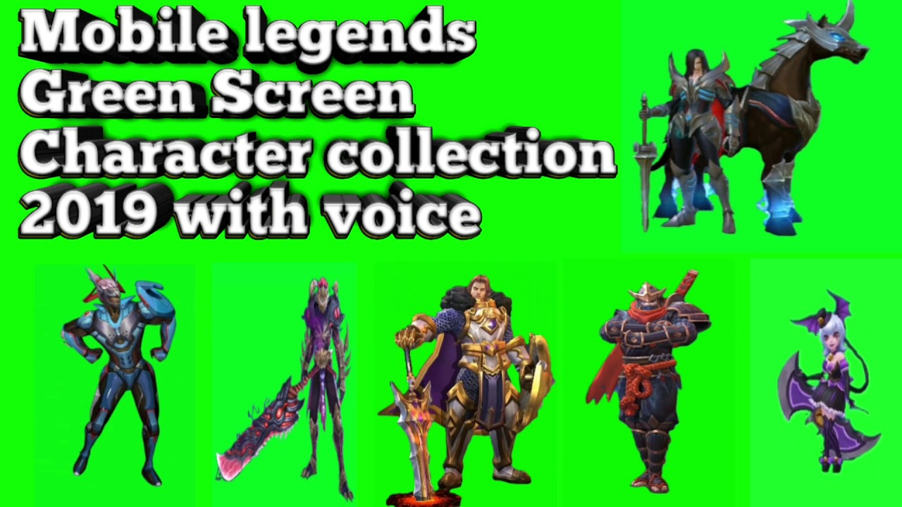 Mobile Legends Green Screen Character Collection 2019 With Voice