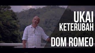 Dom Romeo-Ukai Keterubah (Iban Song 2018)