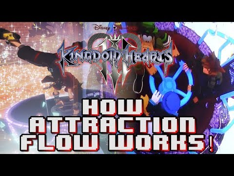 Kingdom Hearts 3 - HOW ATTRACTION FLOW WORKS!