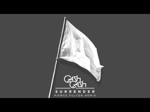 Cash Cash - Surrender (Pierce Fulton Remix) [Official Audio]