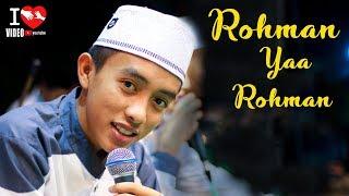 ROHMAN YA ROHMAN Versi syubbanul muslimin
