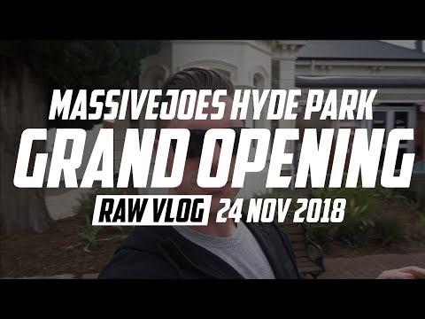 MassiveJoes Hyde Park Grand Opening | RAW VLOG 24 Nov 2018