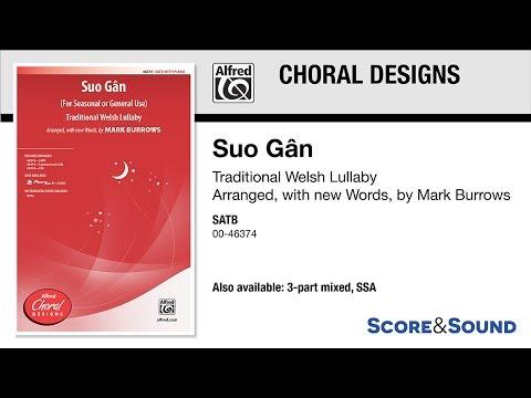 Suo Gân, arr. Mark Burrows – Score & Sound