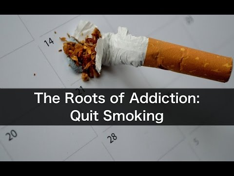 A Root Approach to Addictions: Quitting Smoking