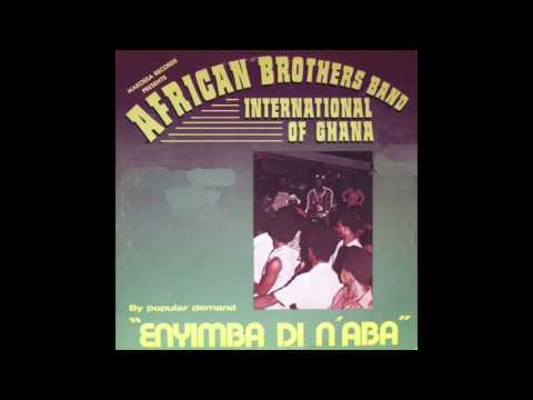 African Brothers International Band of Ghana - Onipa Nnse Hwe