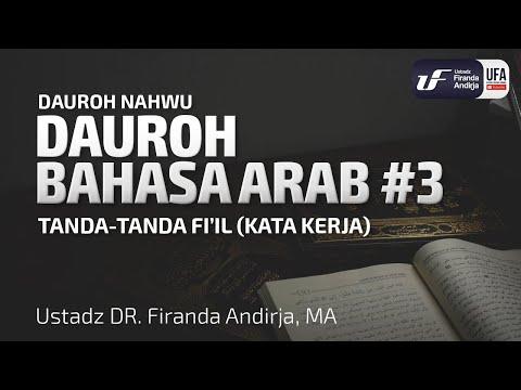 Dauroh Bahasa Arab (Nahwu) #3 - Ustadz Dr. Firanda Andirja, M.A.