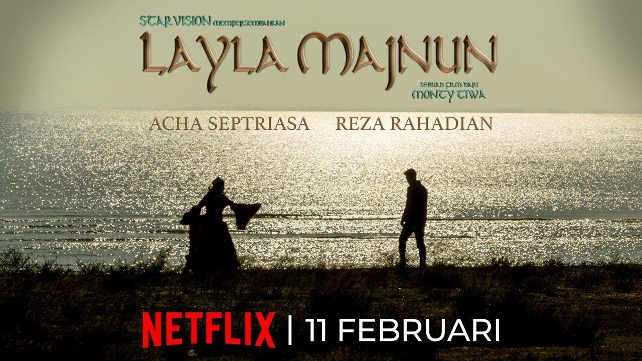 Sinopsis Film Layla Majnun : Adaptasi Penuh Rasa