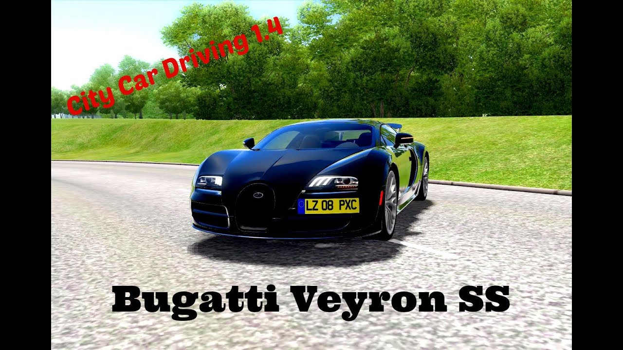 city car driving 1 4 1 bugatti veyron ss reckless driving youtube. Black Bedroom Furniture Sets. Home Design Ideas