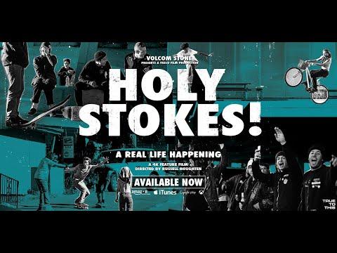 Volcom Presents: Holy Stokes! A Real Life Happening   Full Movie   Volcom Skateboarding