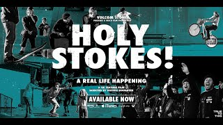 Download lagu Volcom Presents: Holy Stokes! A Real Life Happening | Full Movie | Volcom Skateboarding
