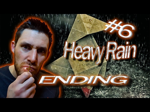 Heavy Rain : Part 6 (Ending)