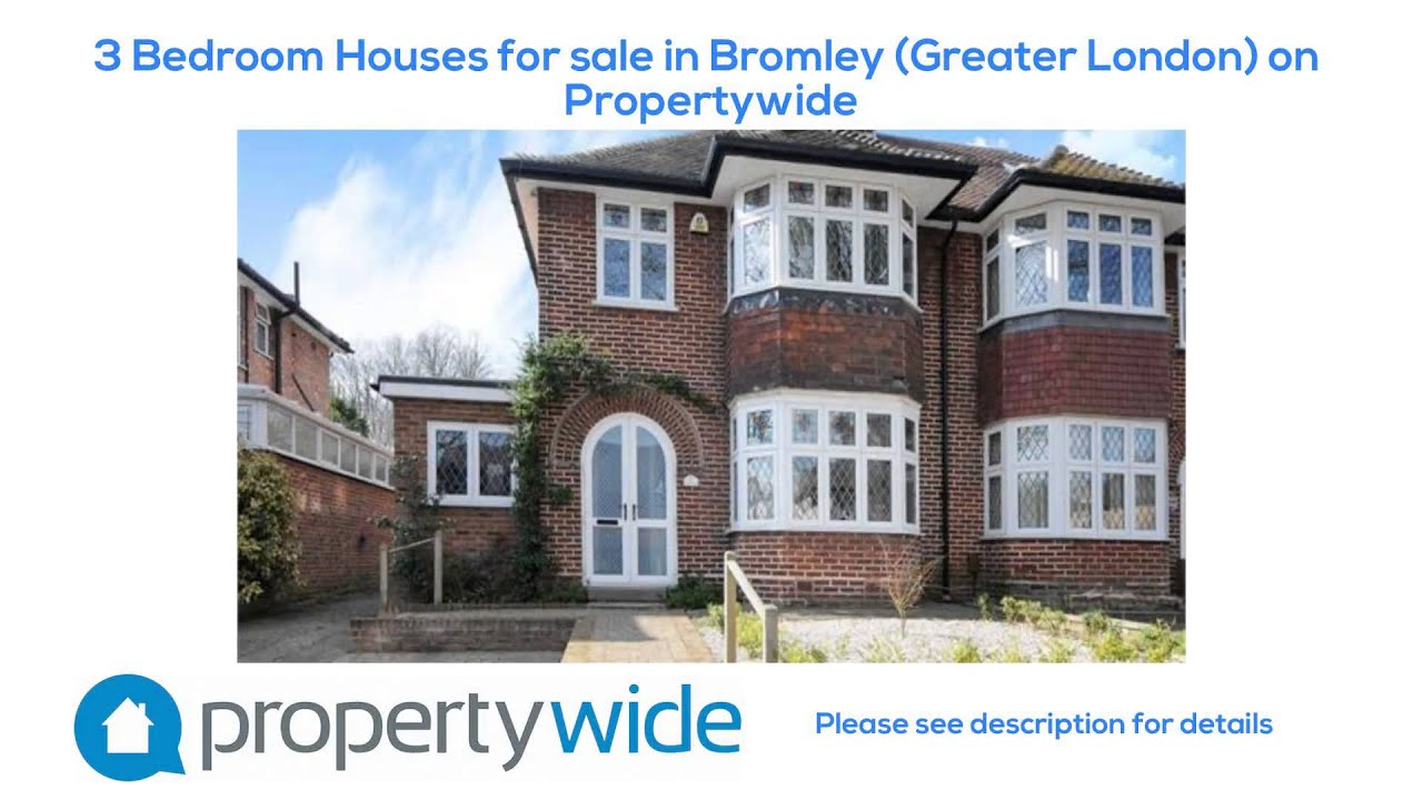 3 Bedroom Houses For Sale In Bromley Greater London On Propertywide