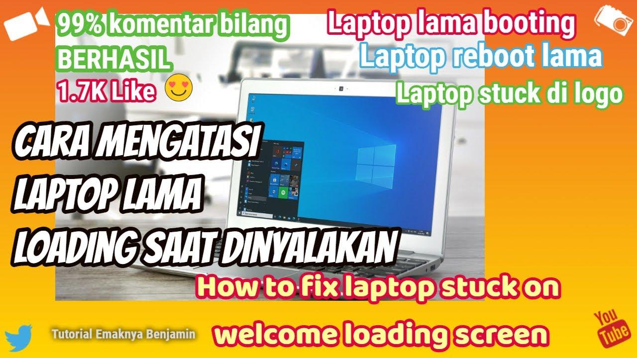 Cara Mengatasi Laptop Lama Loading Youtube