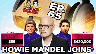 Going Deep with Chad and JT #65 - Howie Mandel Joins