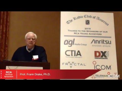 RCA Symposium 07 Professor Drake SETI Initiatives Using Radio Telescopes