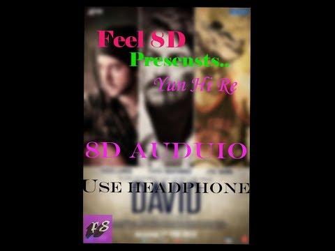 Yuh Hi Re | David | SONG ON DEMAND | 8D Audio | Feel 8D | USE HEADPHONE