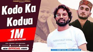 Gambar cover Official Video: Kodo Ko Kodua | Sunny Dayal | Abhinav Chauhan | Full HD Jaunsari Video Song