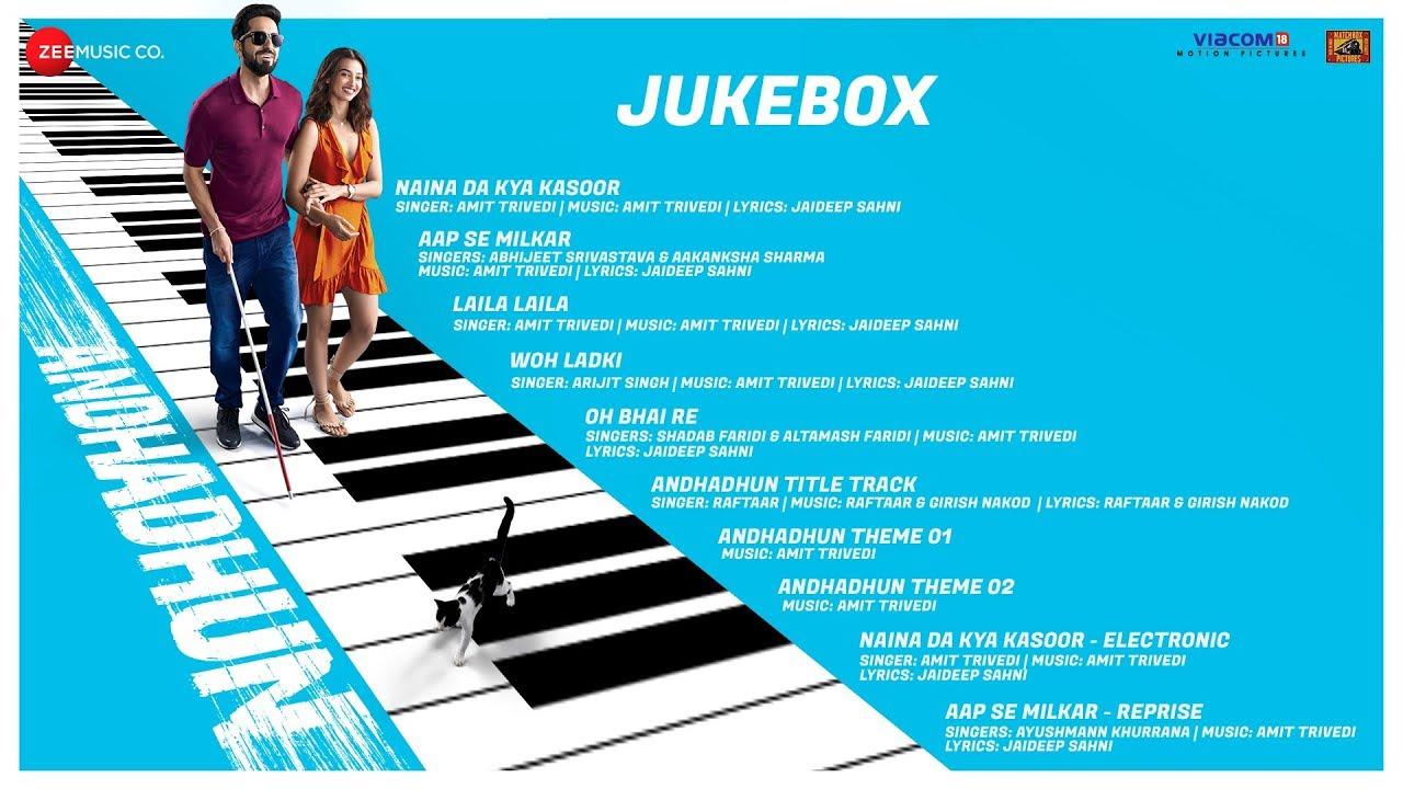 Andhadhun Full Movie Audio Jukebox Ayushmann Khurrana Radhika Apte Amit Trivedi Youtube