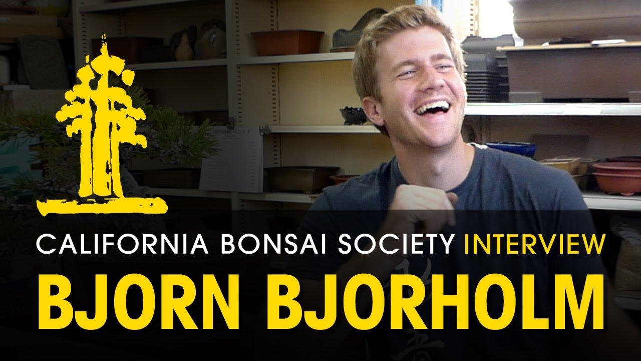CBS Visiting Artist Interview: Bjorn Bjorholm of Eisei-En Bonsai
