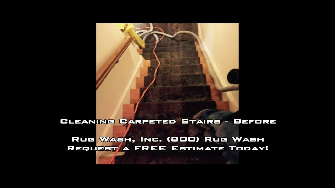 Rug Wash, Inc.™   Cleaning Carpeted Stairs Before U0026 After