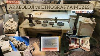 Tekirdağ: Arkeoloji ve Etnografya Müzesi