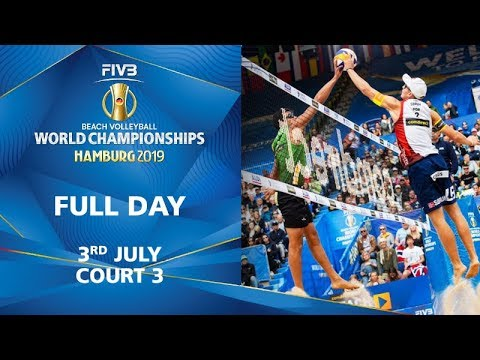 3rd July - Court 3 | Full Day | FIVB Beach Volleyball World Championships Hamburg 2019