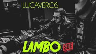 LUCAVEROS LAMBO Prod By Emir Frans 2014
