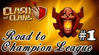 Getting to CHAMPION LEAGUE: The PLAN!▐ Clash of Clans Road to Champion League [1]