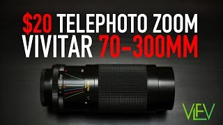 20$ Telephoto Zoom | Vivitar 70-300mm | Test Video (re-upload)