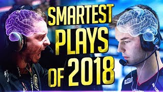 SMARTEST CS:GO PRO PLAYS OF 2018! (AMAZING 200 IQ OUTPLAYS)