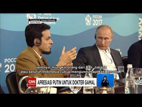 Disimak Presiden Putin dari Rusia - Kiprah Internasional Dokter Gamal