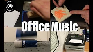 MAKING MUSIC WITH OFFICE SUPPLIES