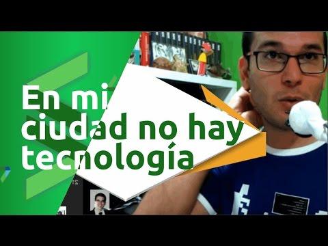 Donde vivo no hay tecnologia, ¿como trabajar de programador?