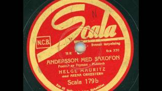 Helge Mauritz - Andersson med Saxofon