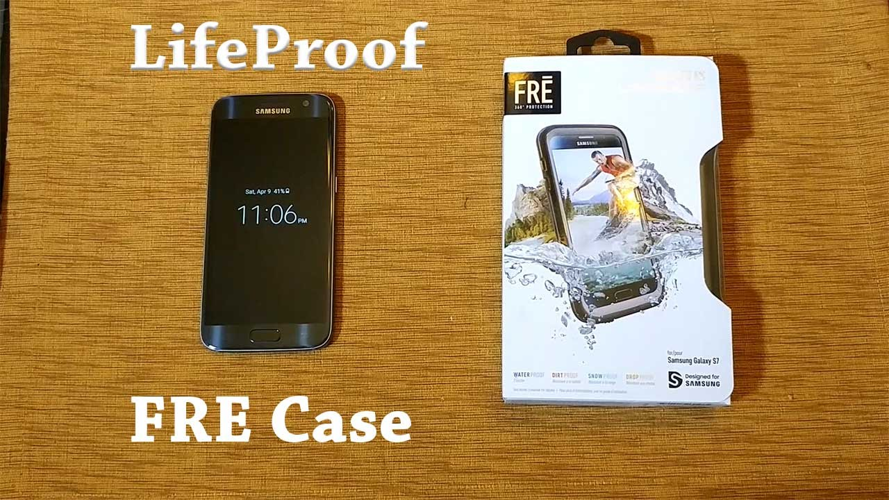 the latest 33b4b 253e5 Galaxy S7: LifeProof FRE Case