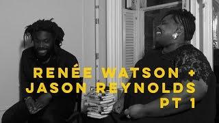 Renée Watson + Jason Reynolds pt 1