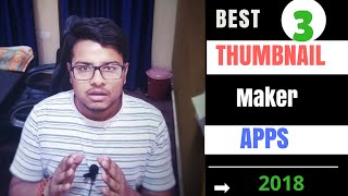 Best 3 thumbnail making apps for mobile In Hindi