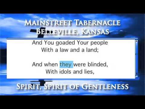 Spirit, Spirit of Gentleness - Piano Version