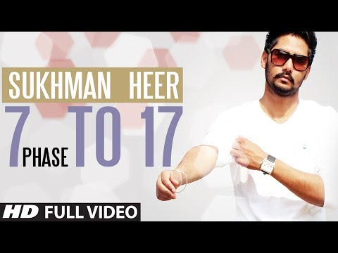 7 Phase to 17 Sukhman Heer Full Video Song | 7 Phase to 17 | Latest Punjabi Song 2014
