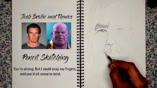 Josh Brolin+Thanos - Pencil Sketching
